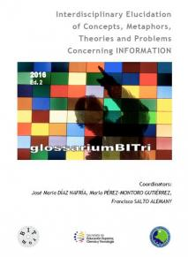 Cubierta para GlossariumBITri: Interdisciplinary elucidation of concepts, metaphors, theories and problems concerning INFORMATION